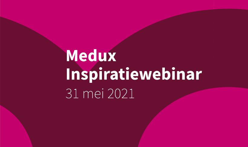 Medux inspiratiewebinar